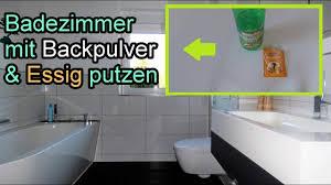 badezimmer nur mit backpulver essig mühelos reinigen bad putzen mit hausmittel haushaltstipps