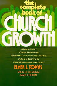 The Complete Book Of Church Growth Elmer Towns
