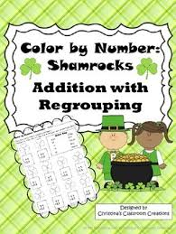 Shamrocks Addition With Regrouping Color By Number