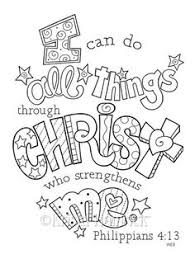 I Can Do All Things Through Christ Coloring Page Two Sizes Included Perfect For Sunday School Age Children Or Adults This