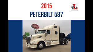 2015 Peterbilt 587 Sleeper Truck Trade Group - Spring 2017 - YouTube