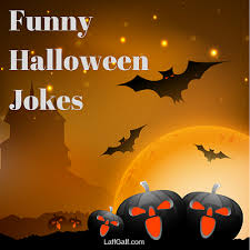 Halloween Riddles And Jokes For Adults by Funny Halloween Jokes Laffgaff Home Of Laughter