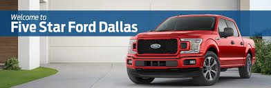 100 Truck Time Auto Sales Five Star Ford Of Dallas Ford Dealer In Dallas TX Ford