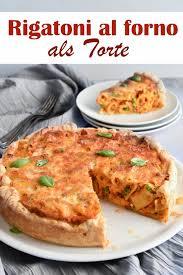 rigatoni al forno als herzhafte torte mix dich glücklich