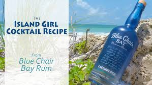 Kenny Chesney Old Blue Chair Live by Video Island Cocktail Recipe From Blue Chair Bay Rum
