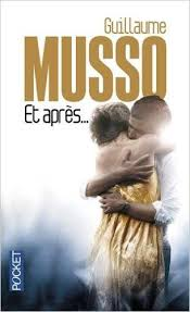Et Apres French Edition By Guillaume Musso