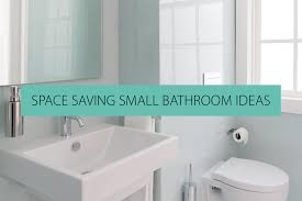 11 Space Saving Ideas For Your Small Bathroom Space Saving Small Bathroom Ideas Qs Supplies