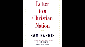Sam Harris Letter to a Christian Nation Excerpt