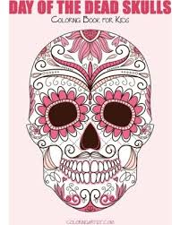 Day Of The Dead Skulls Coloring Book For Kids 1 Death