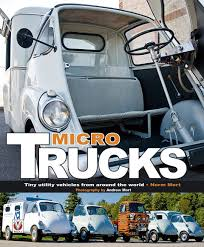 Truck Book Find: 'Micro Trucks - Tiny Utility Vehicles From Around ... North Texas Mini Trucks Home Little Lovely We Love Honda S Rad Micro Truck Camper Truckfax Big Bigger Companies Patriotic Truck Proud To Be An American Pinterest Rigs Stama Eldrevet Kaina 10 606 Registracijos Metai Piaggio Ape Three Wheel Micro Dressed As A Wedding Car In Kia Left Hand Drive Spotted Japanese Forum Rubbabu The Dump Dark Green Natural Foam Toys Simple Vintage American Bantam Pickup Microcar Riding The Elephant Tatas Surprising Ace Microtruck Real World Chades Most Teresting Flickr Photos Picssr