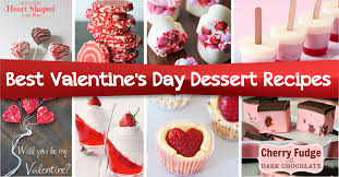 most popular desserts the most popular s day dessert recipes that are easy to