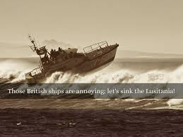 When Did Germany Sink The Lusitania by World War 1 Storyboard By Nick Lovas