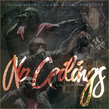 lil wayne no ceilings lyrics and tracklist genius