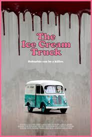 The Ice Cream Truck (2017) Tagline: