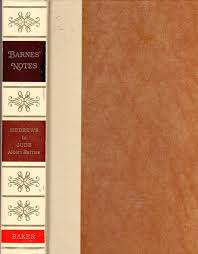 Barnes Notes On The New Testament: Hebrews To Jude: Albert Barnes ... Educational Archives Olive Tree Blog Daily Study Bible New Testament Commentary Biblesoft Corpus Jehovah Sovereign Triumph Institutes New Barnes Notes On The Old Pulpit Readers Hebrew And Greek Logos Software Forums Matthew 17 Macarthur Ebook By John Kneel At Cross Page 2 Testaments Classic Parallel Calvin Sermon Outline 12 Vols Explanatory Practical Revelation