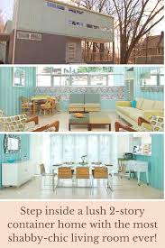 100 Inside Container Homes Step Inside This 2story Container Home With The Most Shabbychic