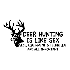 100 Hunting Decals For Trucks Deer Is Like Sex Truck Funny Stickers