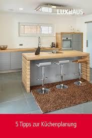5 tipps zur küchenplanung küche einrichten küchen planung