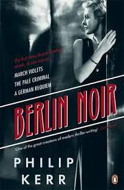 Berlin Noir March Violets The Pale Criminal A German Requiem Paperback