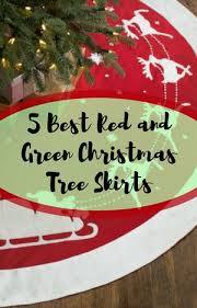 Best Red And Green Christmas Tree Skirt