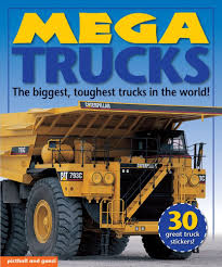 Mega Trucks: The Biggest, Toughest Trucks In The World! (Mega ...