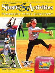 Floor And Decor Pembroke Pines Hours by S U0026ad Pines Spring 2016 By Sports U0026 Activities Directory Issuu