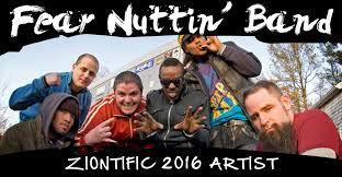 Ziontific 6 Artist Fear Nuttin Band