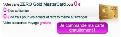 carte zero gold mastercard la carte sans frais