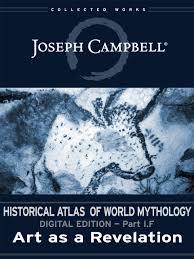ESingle Historical Atlas Of World Mythology IF Art As A Revelation