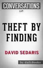 Theft By Finding Diaries 1977 2002 David Sedaris Conversation Starters