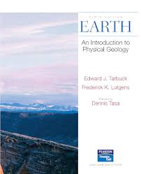 EARTH An Introduction To Physical Geology Edward J Tarbuck Frederick K Lutgens Illustrated By Dennis Tasa Total Page 736 File Size 272 MB