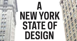 A New York State of Design How NYC Became the Design Capital of