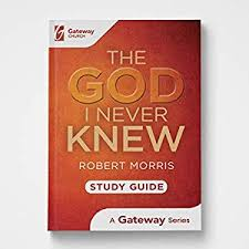 The God I Never Knew Study Guide
