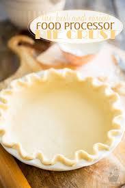 Keeping Pumpkin Pie Crust Getting Soggy by The Best And Easiest Food Processor Pie Crust U2022 My Evil Twin U0027s Kitchen
