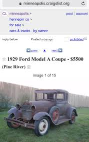 Projects - Cost Of A Model A Ford | The H.A.M.B. Moving To Minneapolis Everything You Need Know In 2018 Vehicle Scams Google Wallet Ebay Motors Amazon Payments Ebillme Craigslist St Cloud Mn Used Cars Trucks Vans And Suvs For Sale For Near Me Beautiful Six Alternatives Should About Curbed Dc Mn And By Owner 82019 New Car Reviews Mankato Minnesota Private Cheap Worlds Meanest Mom Posts Daughters Truck On National Call Delivery Quad Cities Best 2017 Owners On Carsjpcom