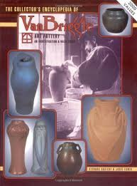 the collector s encyclopedia of van briggle art pottery an