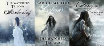 Legions The Watchers Trilogy 2 By Karice Bolton