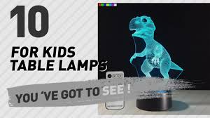 Fillable Craft Table Lamp by For Kids Table Lamps New U0026 Popular 2017 Youtube