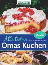 alle lieben omas kuchen band 2 dlv deutscher
