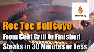 Cold Grill To Finished Steaks In 30 Minutes Or Less - Rec Tec Bullseye  Grill Review - Learn To BBQ Cold Grill To Finished Steaks In 30 Minutes Or Less Rec Tec Bullseye Review Learn Bbq The Ed Headrick Disc Golf Hall Of Fame Classic Presented By Best Traeger Reviews Worth Your Money 2019 10 Pellet Grills Smokers Legit Overview For Rtecgrills Vs Yoder Updated Fajitas On The Rtg450 Matador Rec Tec Main Grilla Silverbac Alpha Model Bundle Multi Purpose Smoker And Wood With Dual Mode Pid Controller Stainless Steel Best Pellet Grills Smoker Arena