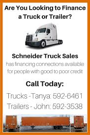 100 Schneider Truck For Sale S Has Great Connections To Finance Companies