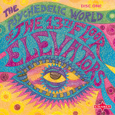 Thirteenth Floor Elevators Slip Inside This House by The Psychedelic World Of The 13th Floor Elevators Vol 1 By 13th