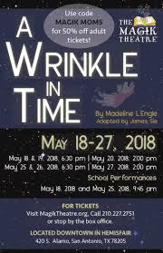 Wrinkle In Time At The Magik Theatre. Enter To Win 4 Tickets ...