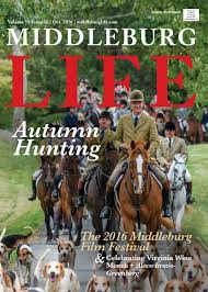 Middleburg Christmas Tree Farm by Middleburg Life October 2016 By Middleburg Life Issuu
