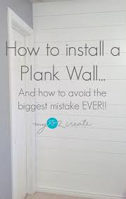 From My Love 2 CreateHow To Install A Plank Walland How