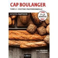 livre de cuisine cap cap boulanger activités pratiques 1re 2e ées tome 2