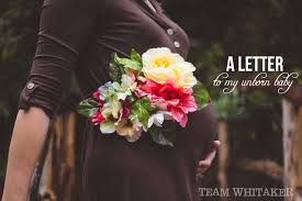 LETTER FROM AN UNBORN CHILD TO ITS MOM