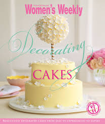 cookbook the australian women s weekly decorating cakes