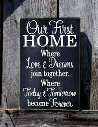 Our First Home Sign Rustic Wedding Gift For Couple Welcome Wood Plaque Love