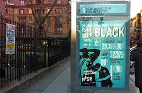 nyc racism brooklyn nypd billboards stuyvesant ads bedstuy stop